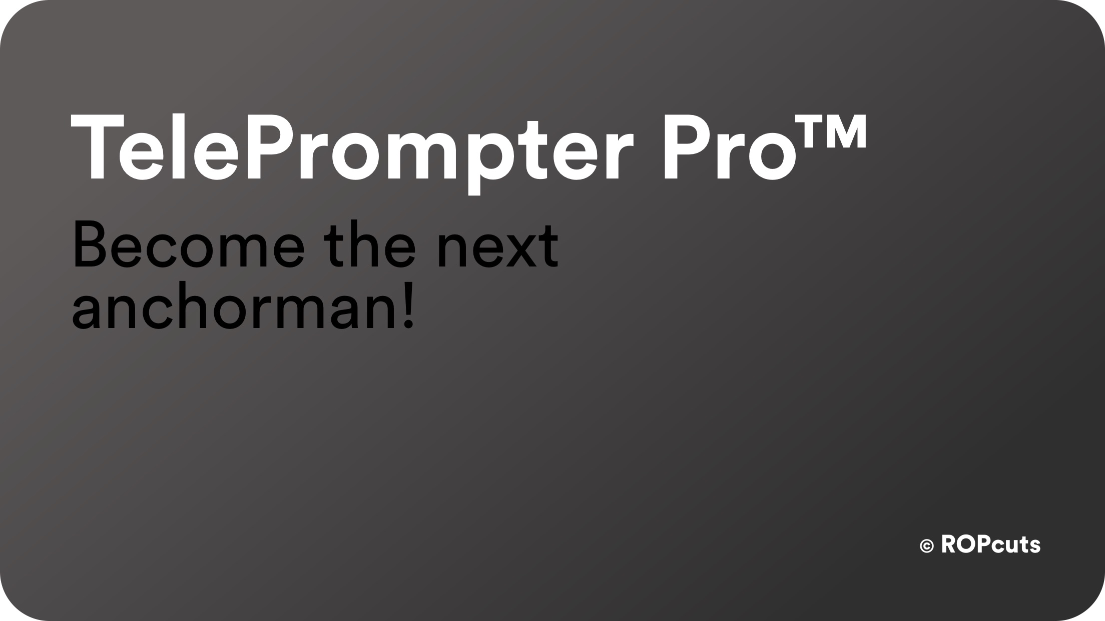 TelePrompter Pro™